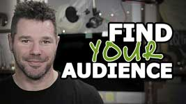Find Your Audience – One CRUCIAL Consideration!