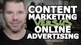 Content Marketing vs Paid Advertising – Side-By-Side Comparison!