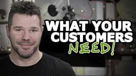 Meet Customer Needs – 3 Things Needed Before They Buy