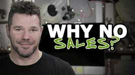 Why Customers Aren't Buying – Top Reasons WHY!