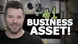 Single Most Valuable Asset In Your Business (Often Overlooked!)