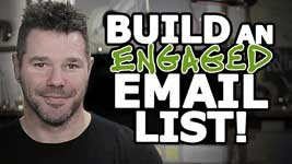 Building An Engaged Email List With This One Secret Trick!