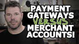 Difference Between Payment Gateway vs Merchant Accounts – Plain ENGLISH!