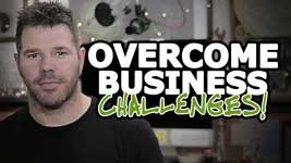 How To Overcome Challenges In Small Business – Reverse BIG Disadvantages!