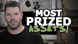 3 Most Valuable Things In Life (Your Most Prized Assets!)
