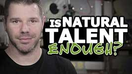 How Important Is Natural Talent? – Secret Info That Few Follow!