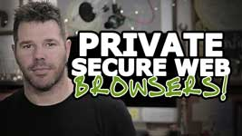 Alternative Web Browsers To Chrome – Secure, Private Browsing (3 BEST Picks!)