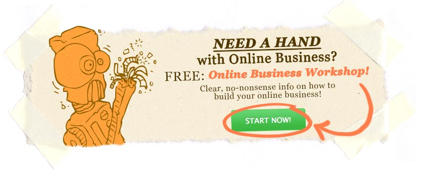 Learn how to build your online business!