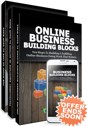 Online Business Building Blocks + The Stuff Of Life + The Fulfillment Equation In Action + Online Business Building Blocks audiobook!