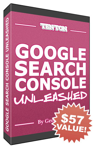 Google Search Console Unleashed!