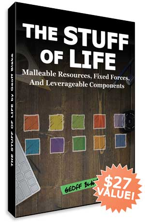 The Stuff Of Life: Malleable Resources, Fixed Forces, And Leverageable Components