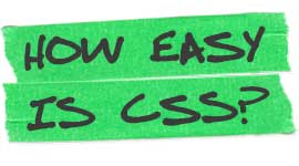 Is CSS Easy To Learn? Here's Everything You Need To Know