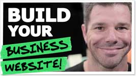 5 Easy Steps – Build Your Business Website FAST!
