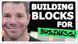 3 Essential Building Blocks To Online Business – Start On Solid Ground!