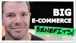 Advantages Of E-Commerce: 17 Unfair Reasons Why It Can't Be Beat!
