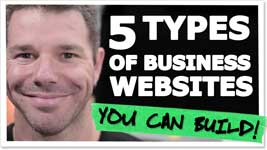 The Five Types Of Business Websites You Can Build