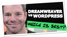 Dreamweaver vs WordPress: Which One's Best For You?