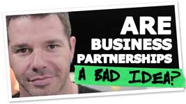 Why Business Partnerships Are A Bad Idea